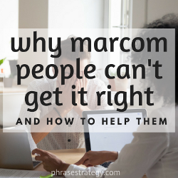 Why marcom people can't get it right