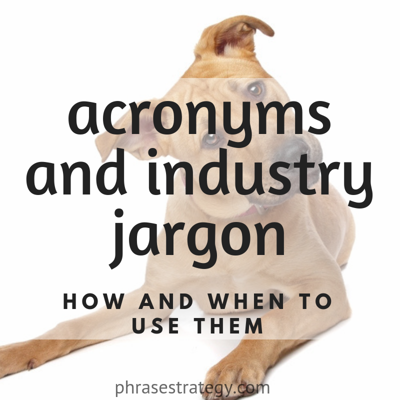 Acronyms and industry jargon