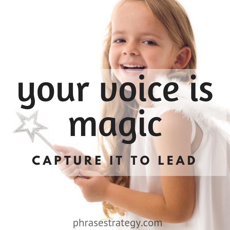 Your voice is magic – capture it