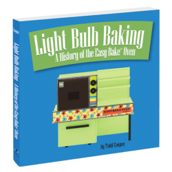 Collectible Book: Lightbulb Baking – a History of the Easy Bake Oven