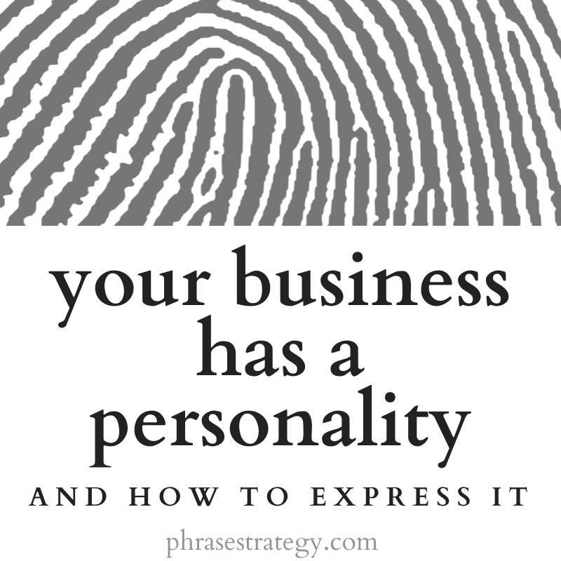 Your business has a personality