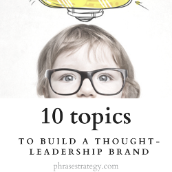 10 topics to build a thought-leadership brand