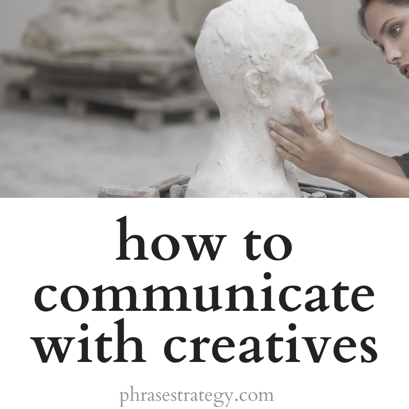 Communicating with creatives