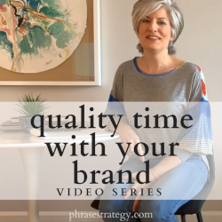 Quality Time With Your Brand: Video Series