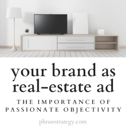 Your brand as real-estate ad