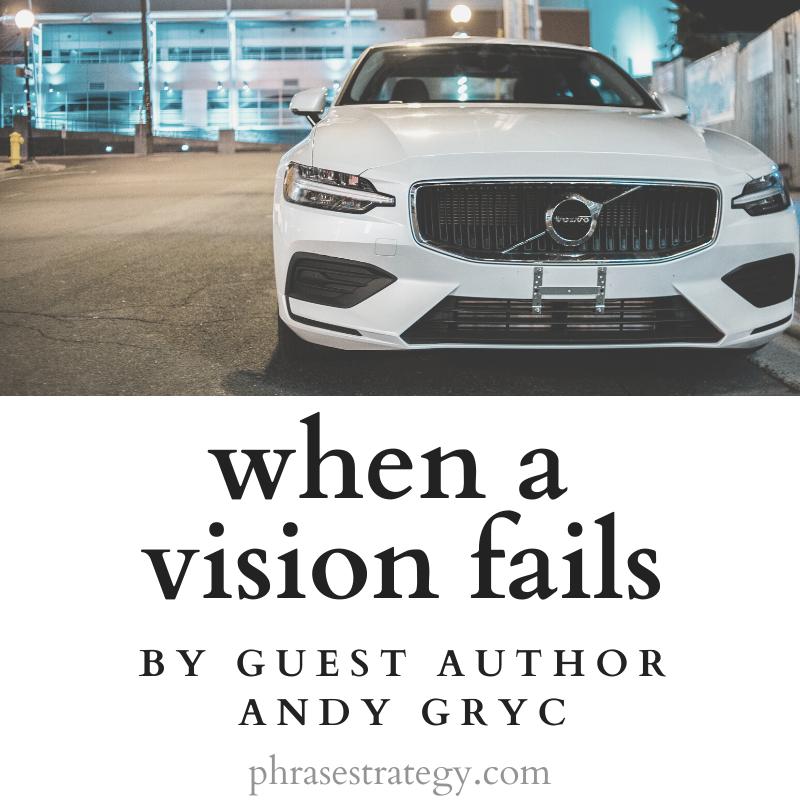 Guest blog: when a vision fails